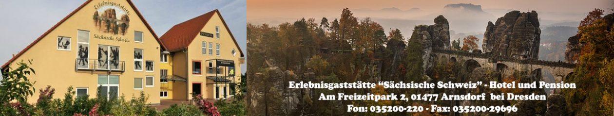 """Erlebnisgaststätte """"Sächsische Schweiz"""""""